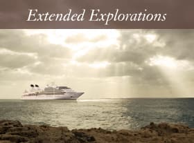 Extended Explorations – Luxury Cruises – Seabourn Cruises